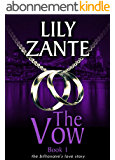 The Vow, Book 1 (The Billionaire's Love Story 7) (English Edition)
