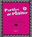 Telecharger Livres Parties de Plaisir Saison 2 (PDF,EPUB,MOBI) gratuits en Francaise