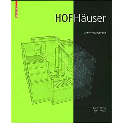dbfe639bfdcfa Download Hofhauser: Eine Wohnbautypologie. PDF Free - CroftonCyrus