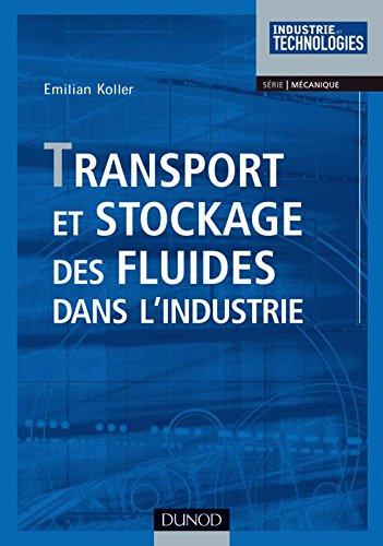 Transport et stockage des fluides dans l'industrie