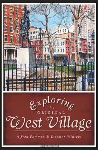 Exploring the Original West Village