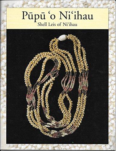 Pupu O Ni'ihau: Shell Leis of Ni'ihau by Linda Park Moriarty (2001-01-30)