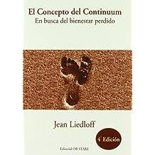 Concepto del continuum, el - en busca del bienestar perdida