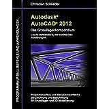 Autodesk AutoCAD 2012 - Das Grundlagenkompendium