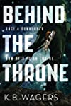 Behind the Throne (The Indranan War B...