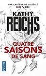 Quatre saisons de sang par Reichs
