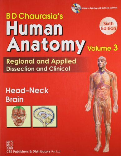 BD Chaurasia Human Anatomy Regional and Applied Dissection and Clinical Vol 3 Head Neck Brain BHMS 1
