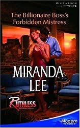 The Billionaire Boss's Forbidden Mistress (Mills & Boon Modern) by Miranda Lee (2006-04-07)
