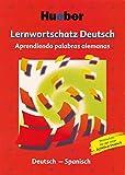 Lernwortschatz Deutsch, neue Rechtschreibung, Aprendiendo palabras alemanas