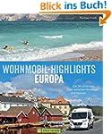 Wohnmobil-Highlights Europa: Die 50 s...