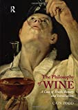 The Philosophy of Wine: A Case of Truth, Beauty and Intoxication