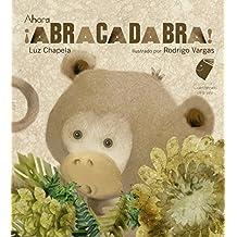 Ahora Abracadabra! (Cuentamelo Otra Vez)