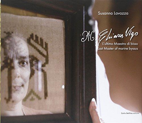 Chiara Vigo. L'ultimo Maestro di bisso. Ediz. italiana e inglese por Susanna Lavazza