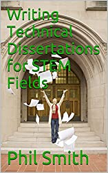 Writing Technical Dissertations for STEM Fields (English Edition)