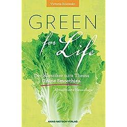 Green for Life: Grüne Smoothies nach der Boutenko-Methode – Aktualisierte Neuauflage
