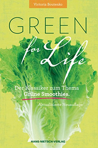 green-for-life-grne-smoothies-nach-der-boutenko-methode-aktualisierte-neuauflage