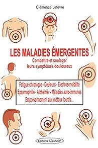 Les maladies émergentes par Clémence Lefèvre
