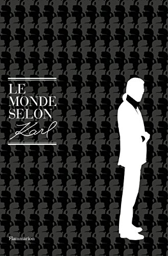 Le Monde selon Karl (DECORATION ET V) par Karl Lagerfeld