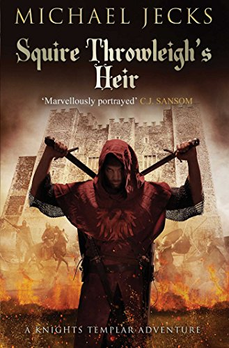 Squire Throwleigh's Heir (Knights Templar Mysteries 07)