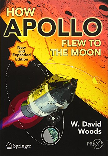 How Apollo Flew to the Moon (Springer Praxis Books) por W. David Woods