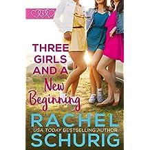 Three Girls and a New Beginning
