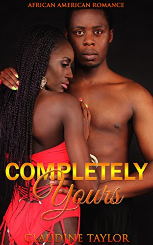 Completely Yours: African American Romance (English Edition)