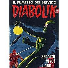 DIABOLIK (8): Sepolto vivo! (Italian Edition)