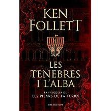 Les tenebres i l'alba (Catalan Edition)
