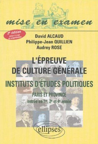 L'épreuve de culture générale : IEP de Paris et province (entrée en 1e, 2e et 4e année)