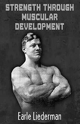 Strength Through Muscular Development (English Edition
