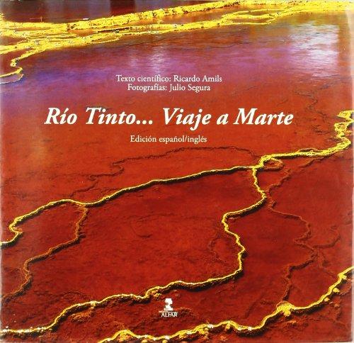 Río Tinto... Viaje a Marte (Fuera de Colección)