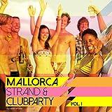 Mallorca Strand & Clubparty, Vol. 1