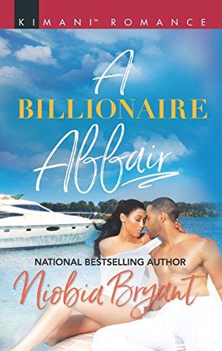 A Billionaire Affair (Mills & Boon Kimani) (Passion Grove, Book 1