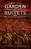 Garden of Bullets: Massacre at Jallianwala Bagh