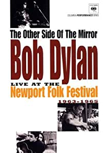 The Other Side Of The Mirror: Bob Dylan Live At The Newport Folk Festival 1963-1965 [DVD] [NTSC]