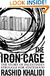 The Iron Cage: The Story of the Pales...