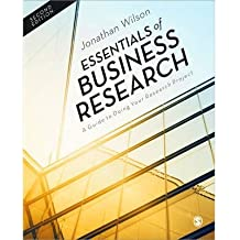 [(Essentials of Business Research: A Guide to Doing Your Research Project)] [Author: Jonathan Wilson] published on (February, 2014)