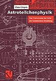 Astroteilchenphysik: Das Universum im Licht der kosmischen Strahlung (German Edition)
