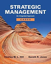 Strategic Management Cases: An Integrated Approach by Charles W. L. Hill (2012-02-21)