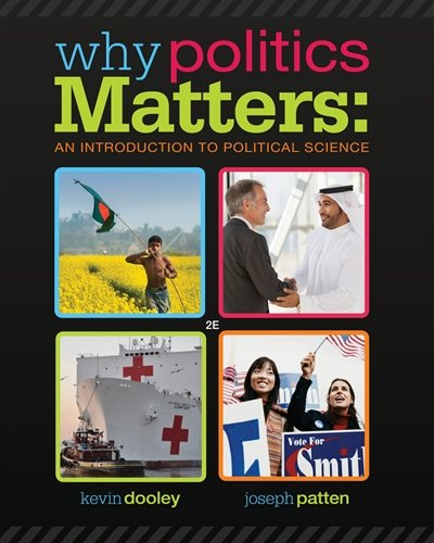 Why Politics Matters: An Introduction to Political Science (with CourseReader 0-30: Introduction to Political Science Printed Access Card)