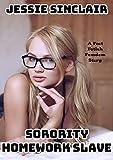 Sorority Homework Slave: A Foot Fetish Femdom Story (English Edition)