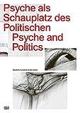 Psyche als Schauplatz des Politischen