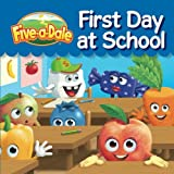 First Day of School: Volume 1 (Five-a-Dale)