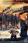 Olangar : Bans et Barricades, tome 1 par Bouhélier