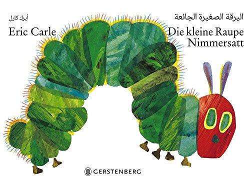 Die kleine Raupe Nimmersatt - Arabisch-deutsche Ausgabe