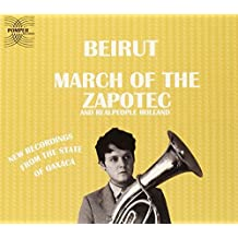 March Of The Zapotec / Holland by Beirut (2009-02-15)