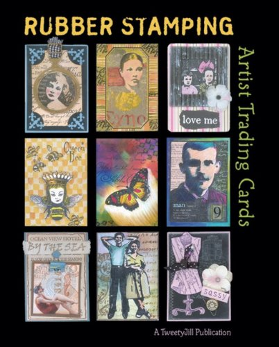 Artist Trading Card (Rubber Stamping Artist Trading Cards)