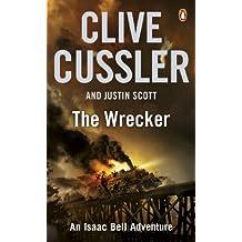 The Wrecker: Isaac Bell #2 (Isaac Bell Series)