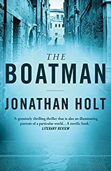 The Boatman (The Carnivia Trilogy Book 1) by [Holt, Jonathan]