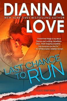 Last Chance To Run: Slye Temp novel (series prequel) (English Edition) von [Love, Dianna]